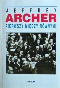 Jeffrey Archer • Pierwszy między równymi