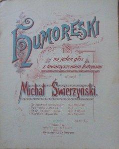 Michał Świerzyński • Humoreski na jeden głos z towarzyszeniem fortepianu