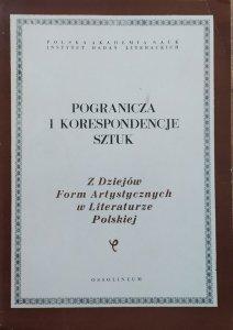 red. Janusz Sławiński • Pogranicza i korespondencje sztuk