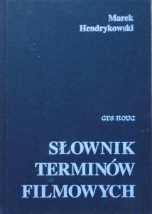 Marek Hendrykowski • Słownik terminów filmowych