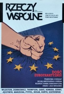Rzeczy Wspólne 2/2012 • Dość eurofanatyzmu!