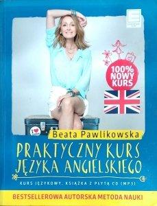 Beata Pawlikowska • Praktyczny kurs języka angielskiego
