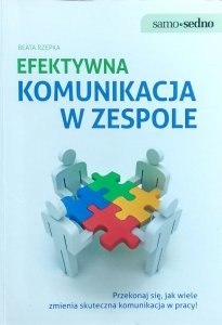Beata Rzepka • Efektywna komunikacja w zespole