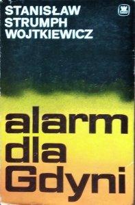 Stanisław Strumph Wojtkiewicz • Alarm dla Gdyni