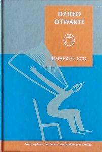 Umberto Eco • Dzieło otwarte. Forma i nieokreśloność w poetykach współczesnych