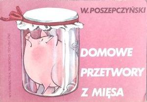 W. Poszepczyński • Domowe przetwory z mięsa