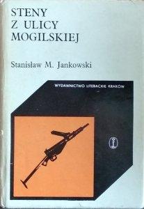 Stanisław Maria Jankowski • Steny z ulicy Mogilskiej
