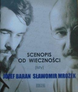 Józef Baran, Sławomir Mrożek • Scenopis do wieczności (listy)