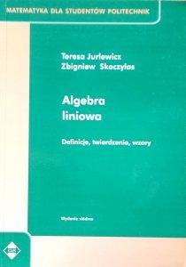 Teresa Jurlewicz • Algebra liniowa. Definicje, twierdzenia, wzory