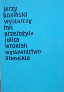 Jerzy Kosiński • Wystarczy być