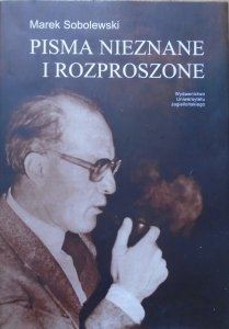 Marek Sobolewski • Pisma nieznane i rozproszone