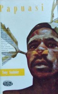 Tony Saulnier • Papuasi. 167 dni w prehistorii  [Naokoło świata]