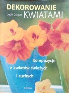 Judy Spours • Dekorowanie kwiatami