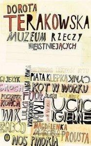 Dorota Terakowska • Muzeum rzeczy nieistniejących