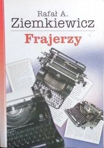 Rafał Ziemkiewicz • Frajerzy