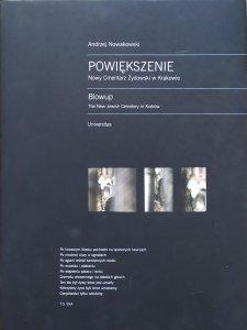 Andrzej Nowakowski • Powiększenie. Nowy Cmentarz Żydowski w Krakowie