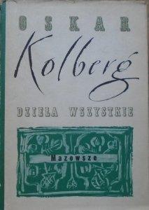 Oskar Kolberg • Mazowsze. Dzieła wszystkie 41
