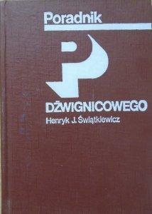 Henryk J. Świątkiewicz • Poradnik dźwignicowego