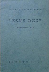Władysław Mechejek • Leśne oczy. Wiersze partyzanckie [1945]