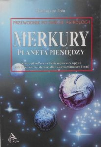 Wulfing von Rohr • Merkury, planeta pieniędzy. Astrologia