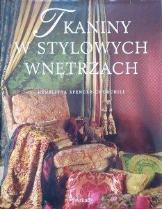 Henrietta Spencer-Churchill • Tkaniny w stylowych wnętrzach