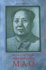 dr Li Zhisui • Prywatne życie przewodniczącego Mao