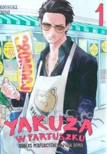 Kousuke Oono • Yakuza w fartuszku. Tom 1