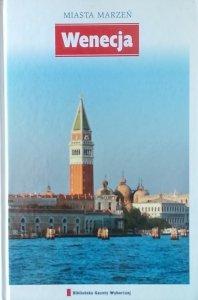 Miasta marzeń • Wenecja