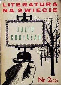 Literatura na świecie 2/1973 • Julio Cortazar