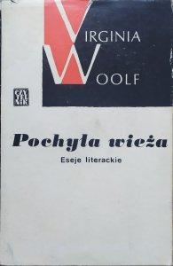 Virginia Woolf • Pochyła wieża. Eseje literackie