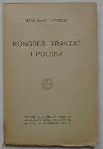 Stanisław Kutrzeba  • Kongres, traktat i Polska