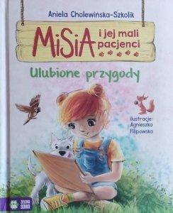 Aniela Cholewińska Szkolik • Misia i jej mali pacjenci. Ulubione przygody