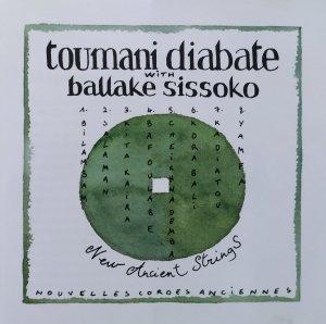 Toumani Diabate, Ballake Sissoko • New Ancient Strings • CD