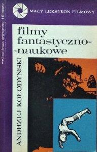 Andrzej Kołodyński • Filmy fantastyczno-naukowe