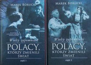 Marek Borucki • Wielcy zapomniani. Polacy którzy zmienili świat [komplet]