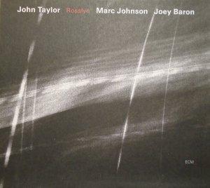 John Taylor, Marc Johnson, Joey Baron • Rosslyn • CD