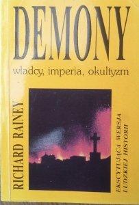 Richard Rainey • Demony. Władcy, imperia, okultyzm