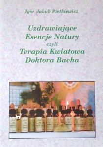 Igor Jakub Pietkiewicz • Uzdrawiające Esencje Natury