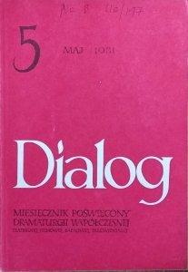 Dialog 5/1981 • [Krzysztof Kieślowski, Sławomir Mrożek, Czesław Miłosz]