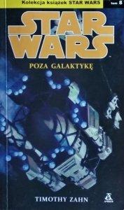 Timothy Zahn • Stars Wars. Poza Galaktykę