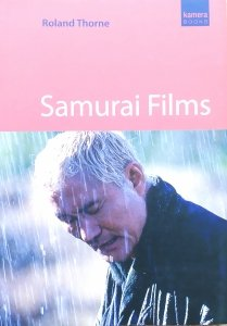 Roland Thorne • Samurai Films