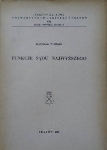 Stanisław Włodyka • Funkcje Sądu Najwyższego
