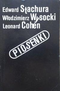 Edward Stachura, Włodzimierz Wysocki, Leonard Cohen • Piosenki [Maciej Zembaty, Michał Jagiełło]