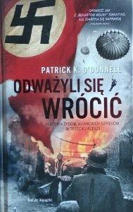 Patrick O'donnell • Odważyli się wrócić