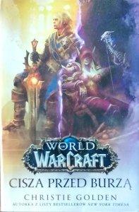 Christie Golden • Cisza przed burzą. World of Warcraft