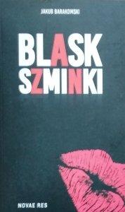 Jakub Barakomski • Blask szminki