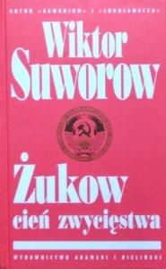 Wiktor Suworow • Żukow. Cień Zwycięstwa