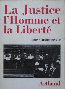 Casamayor [Serge Fuster] • La Justice l'Homme et la Liberte [dedykacja autorska]