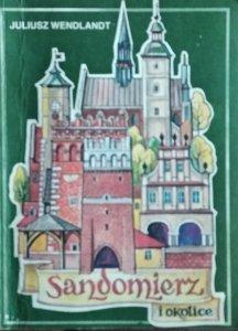 Juliusz Wendlandt • Sandomierz i okolice