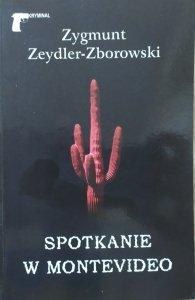 Zygmunt Zeydler-Zborowski • Spotkanie w Montevideo
